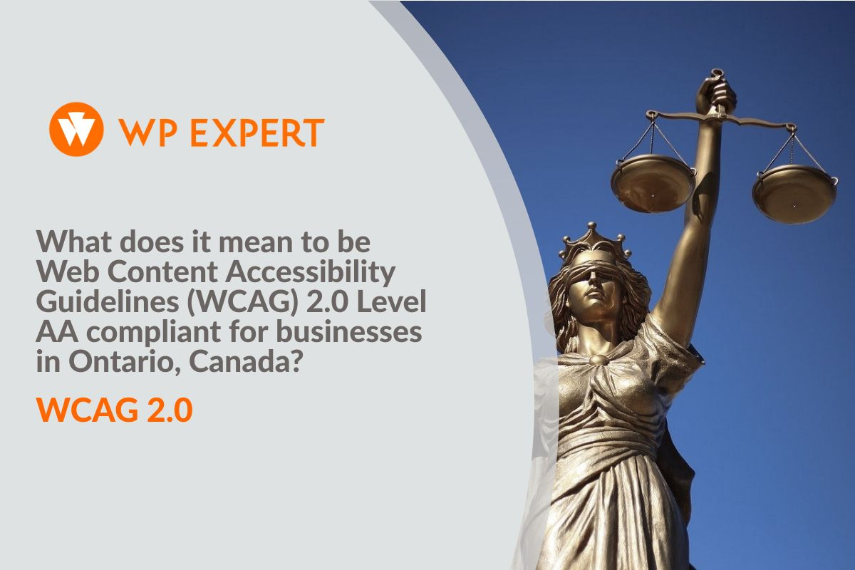 What does it mean to be Web Content Accessibility Guidelines (WCAG) 2.0 Level AA compliant for businesses in Ontario, Canada?